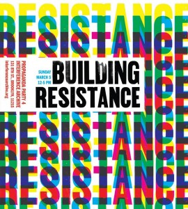 Building Resistance Propaganda Party @ Interference Archive | New York | United States